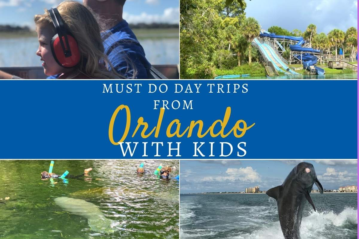 Must do day trips from Orlando with kids