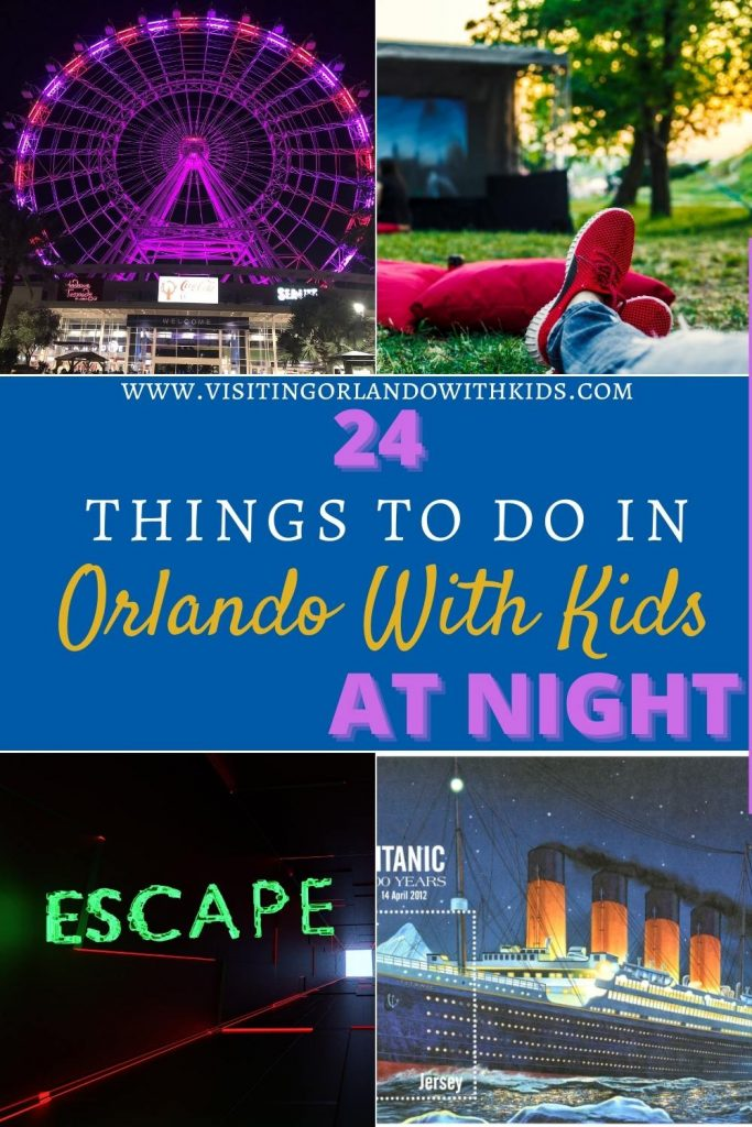 24 Fun Things To Do In Orlando At Night With Kids