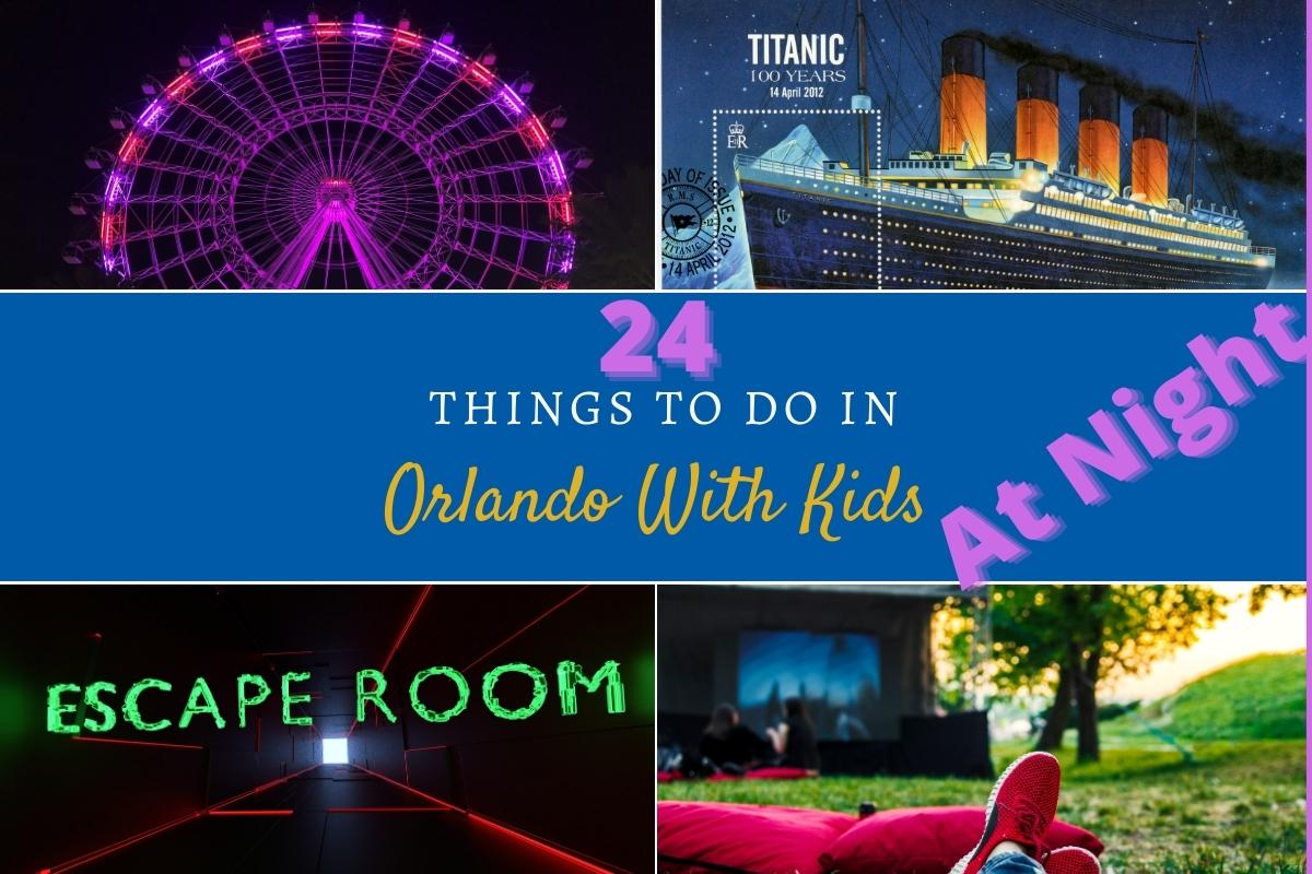things to do in Orlando at night with kids
