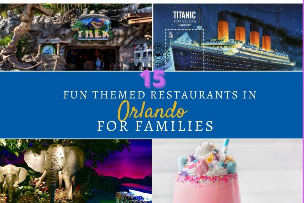Fun Themed Restaurants in Orlando for Families