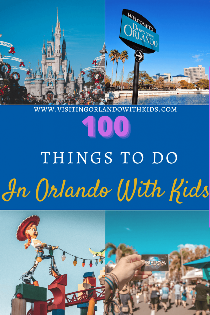 100 Things to do in Orlando With Kids