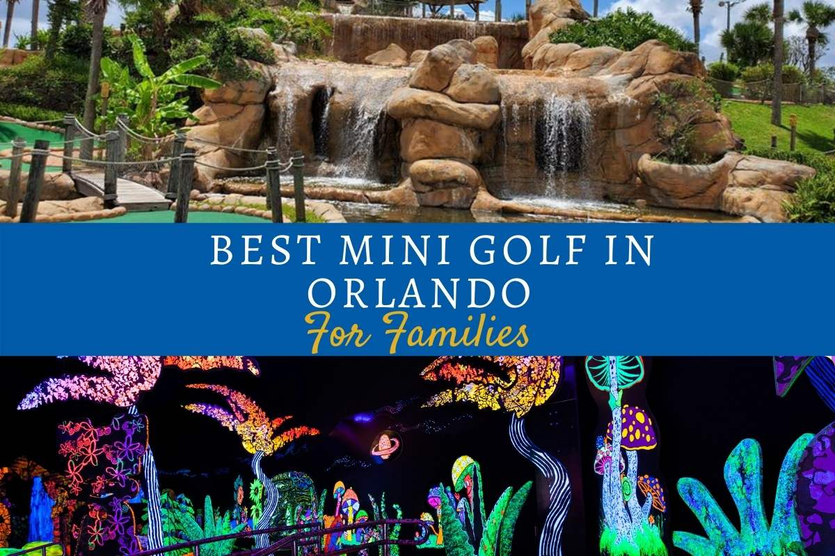 Best Mini Golf in Orlando For Families