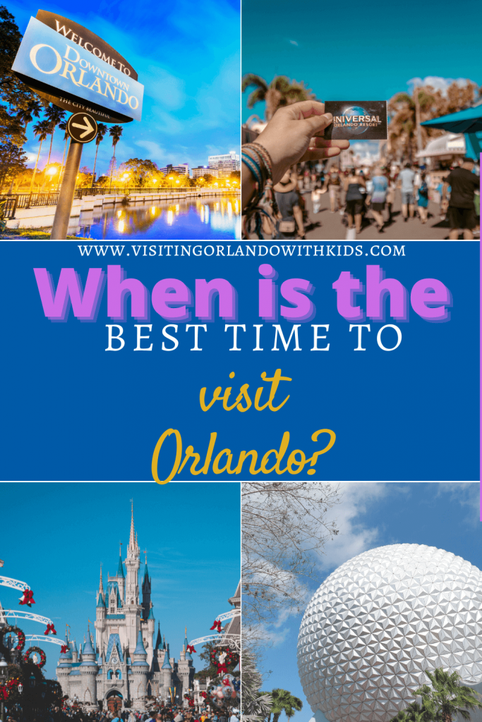When Is The Best Time to Visit Orlando?