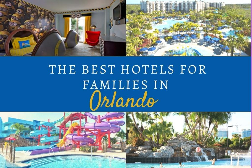 the best hotels for families in Orlando