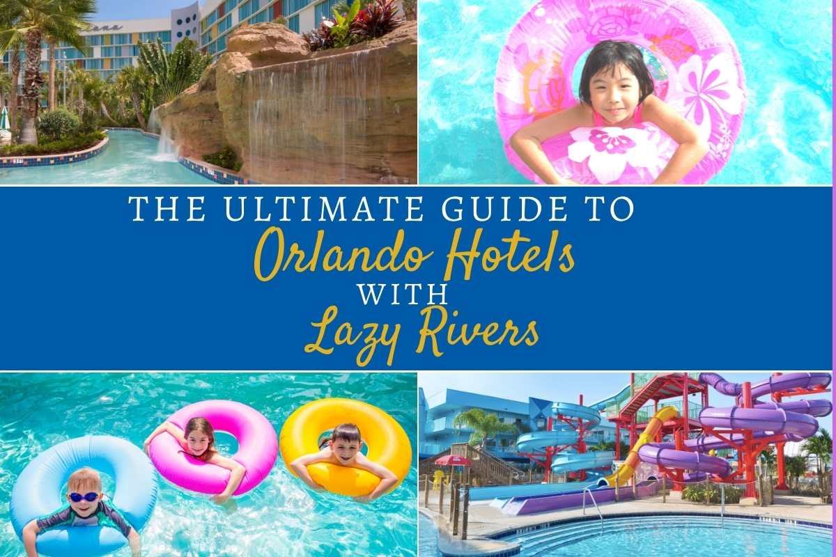 Ultimate guide to hotels in orlando with lazy rivers