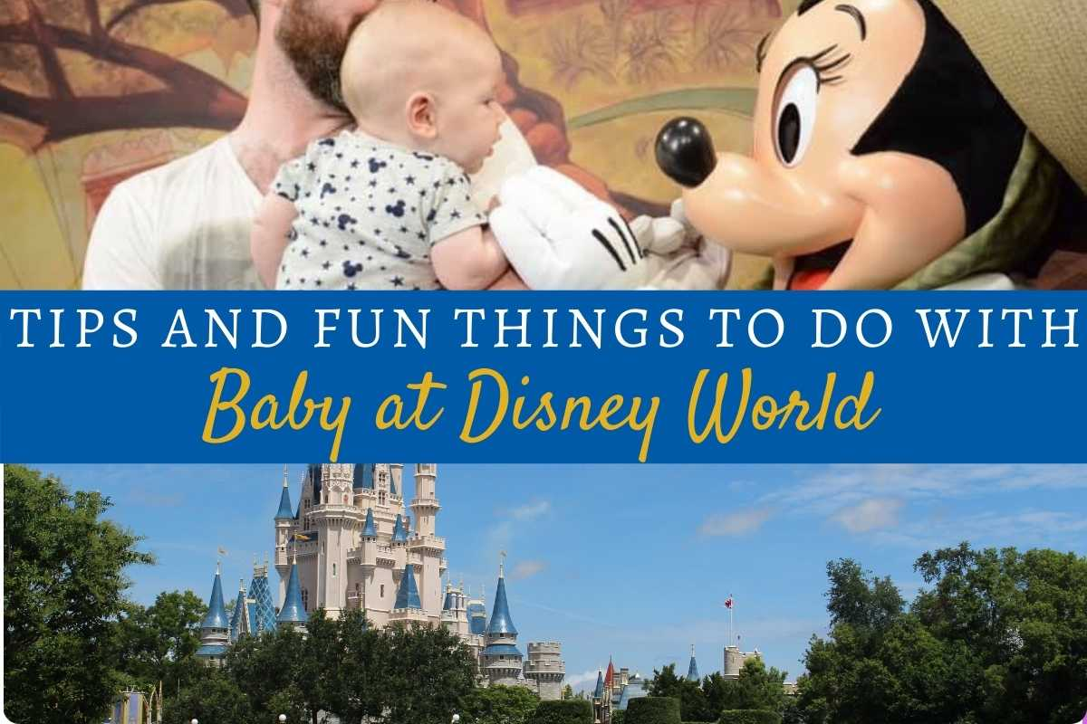 Tips and Fun Things to Do with Baby at Disney World