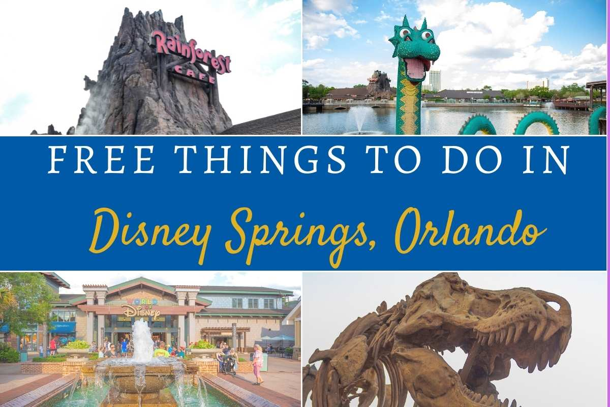 FREE THINGS TO DO AT DISNEY SPRINGS, ORLANDO WITH KIDS