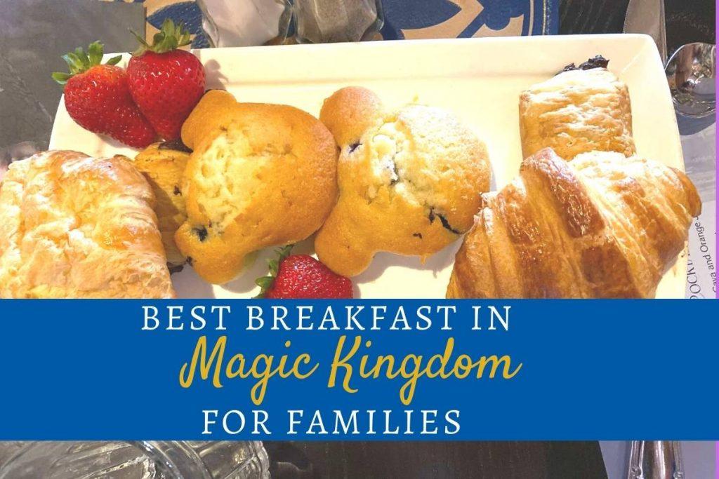 Best Breakfast in Magic Kingdom for Families