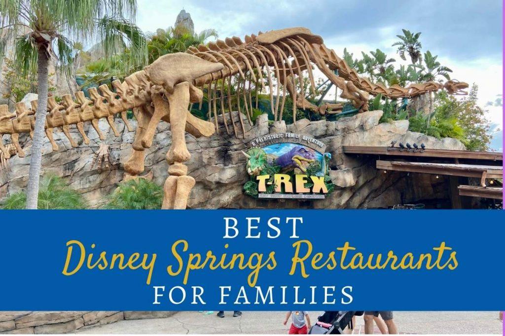 Best Disney Springs Restaurant for Families